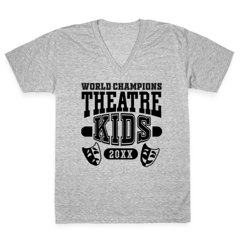 Theatre Kid Championship V-Neck Tee Shirt