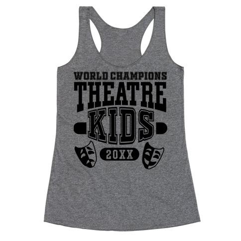 Theatre Kid Championship Racerback Tank Top