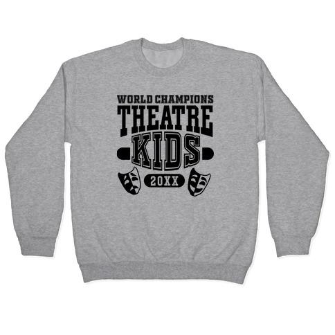 Theatre Kid Championship Pullover