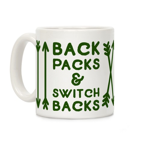 Backpacks and Switchbacks Coffee Mug