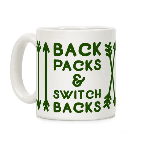 Backpacks and Switchbacks Coffee Mug