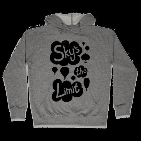 Sky's The Limit Hooded Sweatshirt
