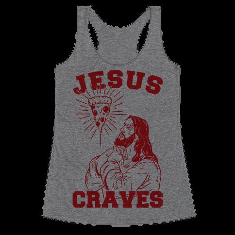 Jesus Craves Racerback Tank Top