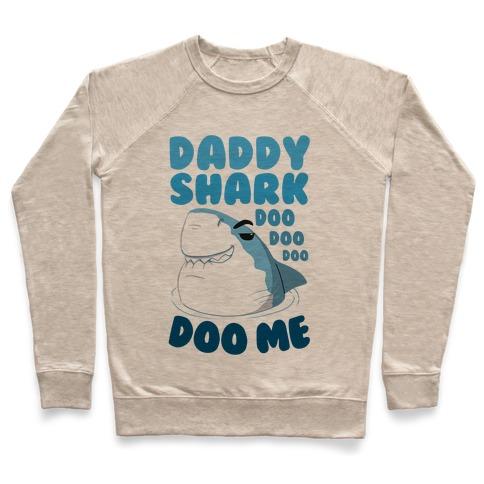 Daddy Shark doo doo doo DOO ME Pullover