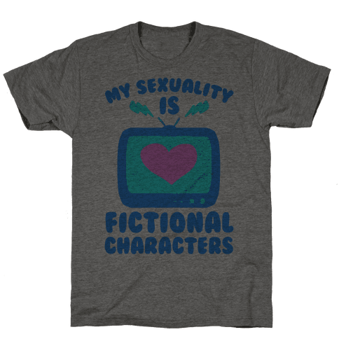 My Sexuality is Fictional Characters Mens T-Shirt