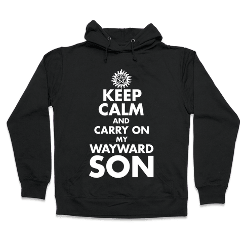 Carry On My Wayward Son Hooded Sweatshirt