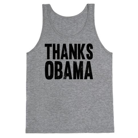 Thanks Obama. Tank Top