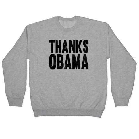 Thanks Obama. Pullover