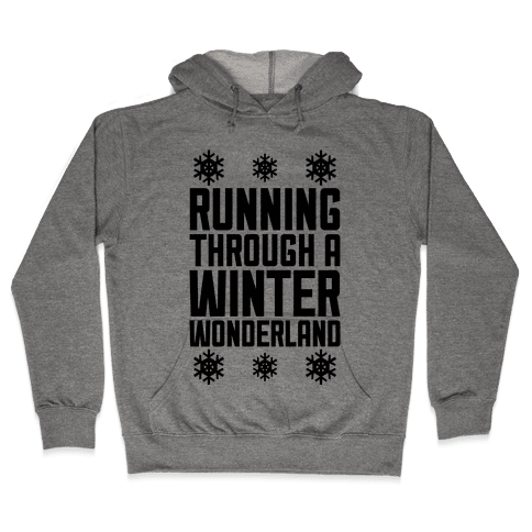 Running Through A Winter Wonderland Hooded Sweatshirt