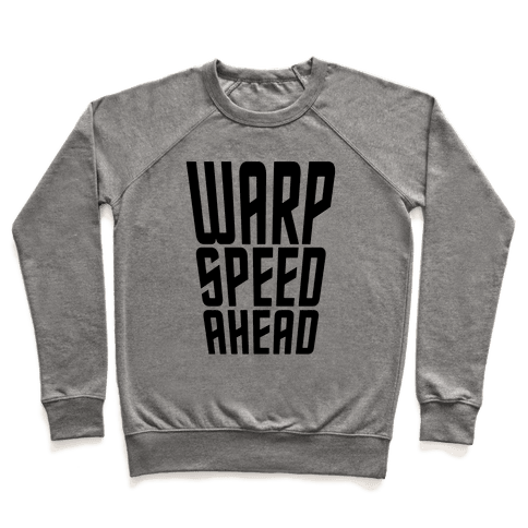 Warp Speed Ahead Pullover
