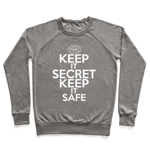 Keep It Secret Keep it Safe Pullover