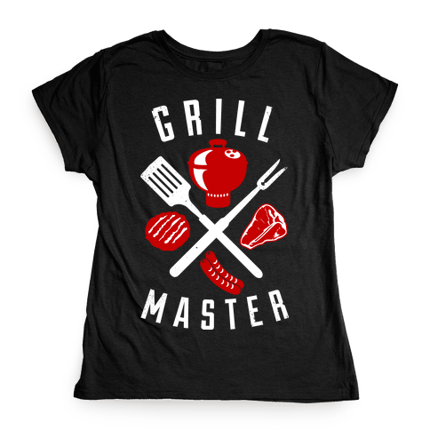 Grill Master Womens T-Shirt