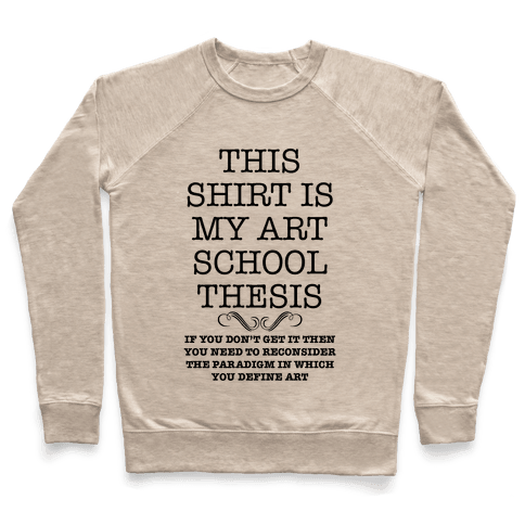 Art School Thesis Pullover