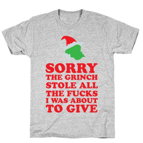 The Grinch Stole T-Shirt