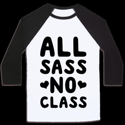 All Sass No Class