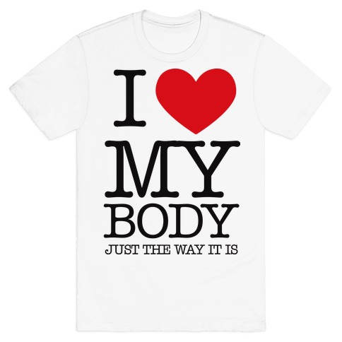 I Heart My Body T-Shirt