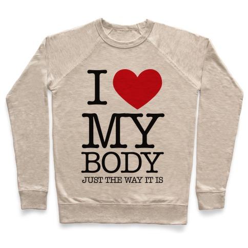 I Heart My Body Pullover