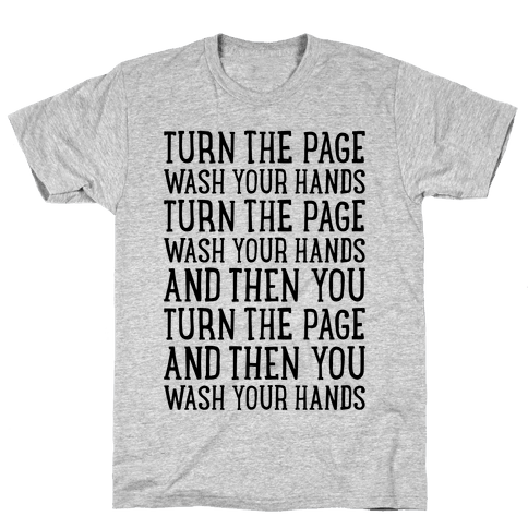 Turn The Page, Wash Your Hands Mens T-Shirt