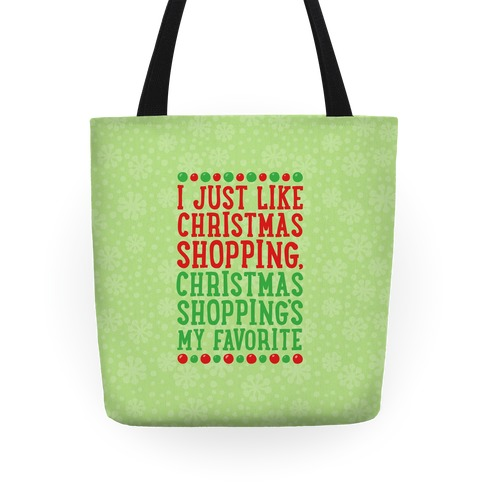 Christmas Shopping's My Favorite Tote
