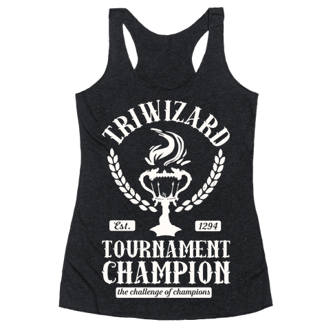 Triwizard Tournament Champion Racerback Tank Top