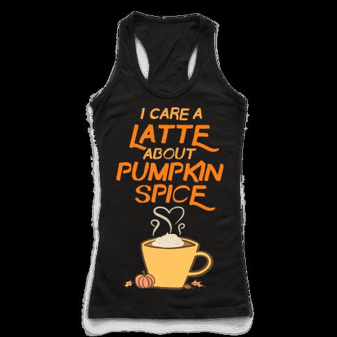 I Care a Latte (Pumpkin Spice)