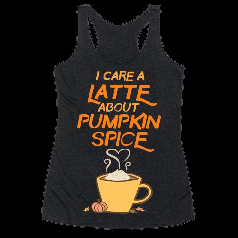 I Care a Latte (Pumpkin Spice) Racerback Tank Top