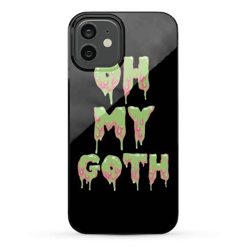 Oh My Goth Phone Case