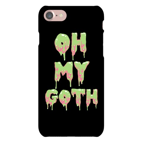 Oh My Goth Phone Case
