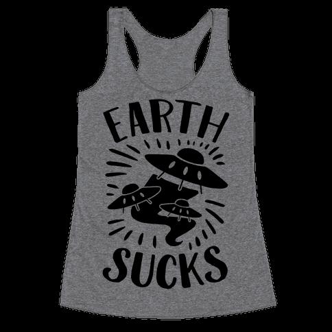 Earth Sucks Racerback Tank Top