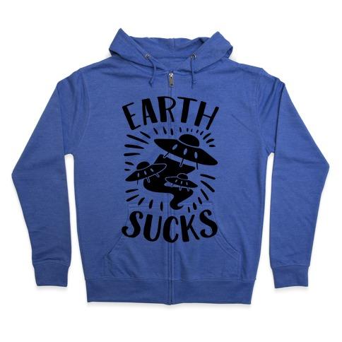 Earth Sucks Zip Hoodie