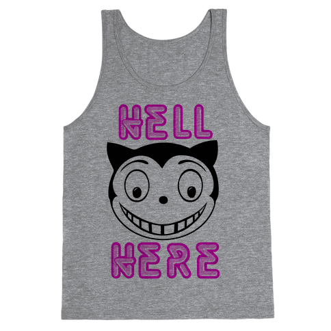 Hell Here Tank Top
