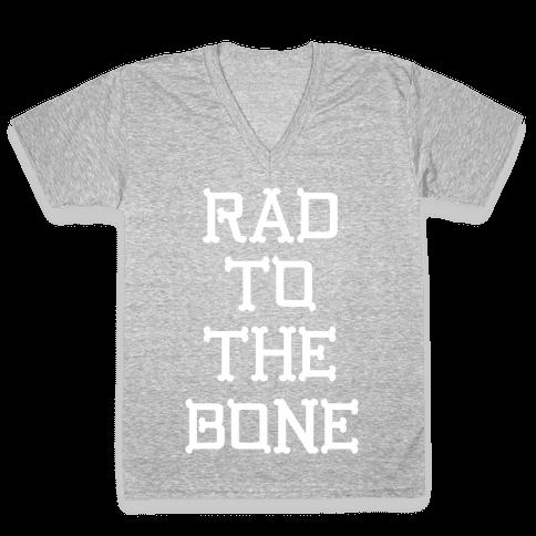 Rad To The Bone V-Neck Tee Shirt