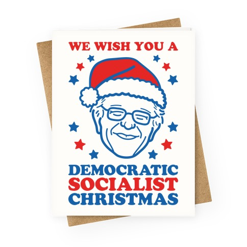 We Wish You A Democratic Socialist Christmas Greeting Card