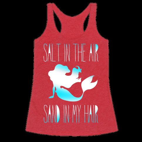 Salt In The Air Sand In My Hair