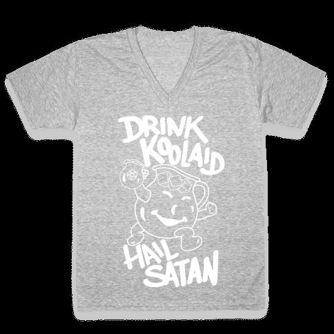 Drink Kool-aid, Hail Satan V-Neck Tee Shirt
