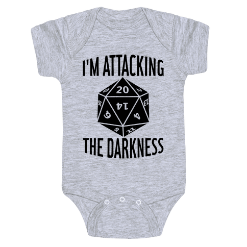 I'm Attacking The Darkness Baby Onesy