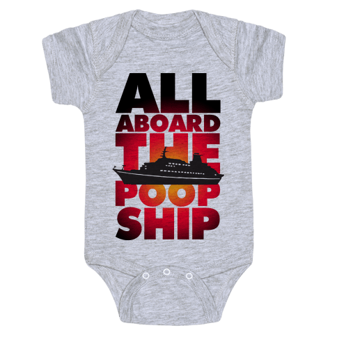 All Aboard The Poop Ship Baby Onesy