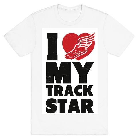 I Love My Track Star Mens T-Shirt