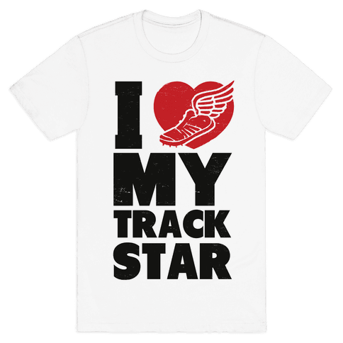 I Love My Track Star Mens T-Shirt