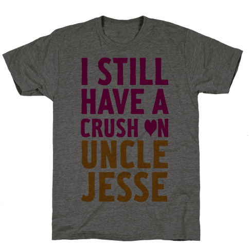 Crush on Uncle Jesse Mens T-Shirt