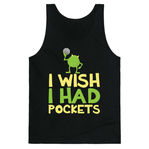 Monsters without Pockets Tank Top