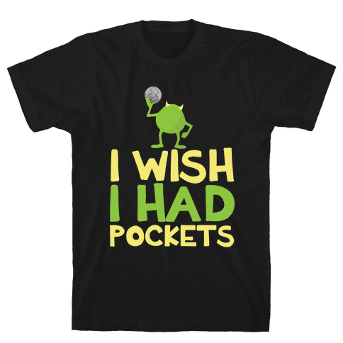 Monsters without Pockets Mens T-Shirt