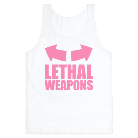 Lethal Weapons Tank Top