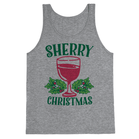 Sherry Christmas  Tank Top