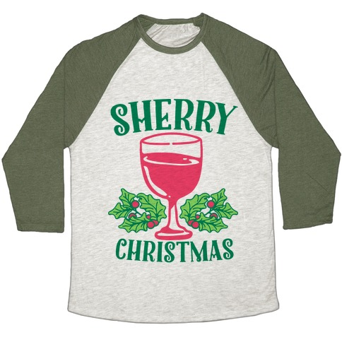Sherry Christmas  Baseball Tee