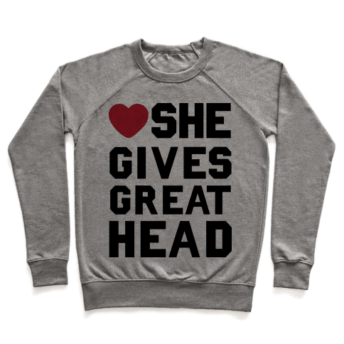 She Gives Great Head Pullover