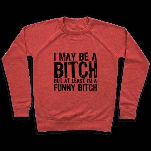 Bitch Pullover