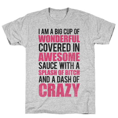 A Dash Of Crazy Mens T-Shirt