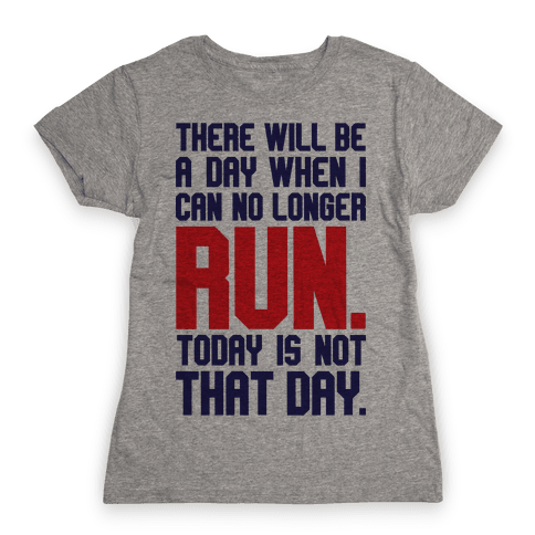Today Is Not That Day Womens T-Shirt