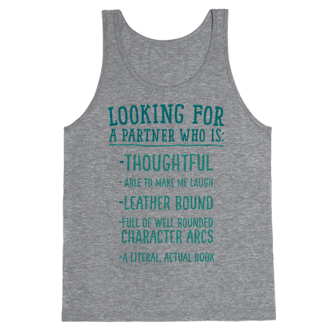 Looking for a Partner Who is a Literal, Actual Book Tank Top